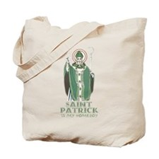 St.Pat is My Homeboy Tote Bag