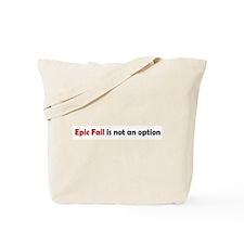 Epic Fail Humor Tote Bag