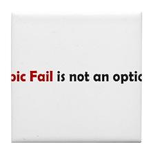Epic Fail Humor Tile Coaster