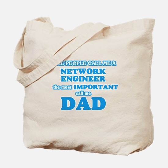 Some call me a Network Engineer, the most Tote Bag