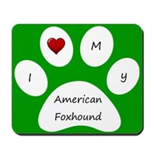 Green I Love My American Foxhound Mouse Pad