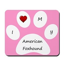 Pink I Love My American Foxhound Mouse Pad