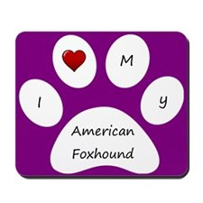 Purple I Love My American Foxhound Mouse Pad