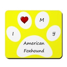 Yellow I Love My American Foxhound Mouse Pad