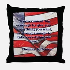 Big Government - Jefferson Throw Pillow