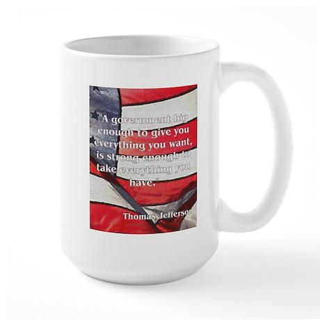 Big Government - Jefferson Large Mug