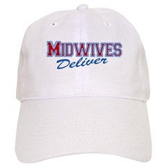Midwives Deliver, Midwife Baseball Cap