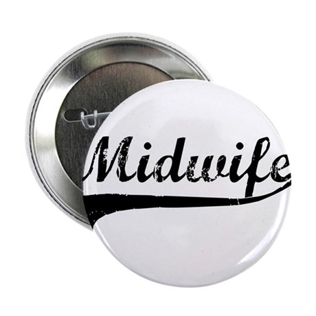 """Midwife 2.25"""" Button"""