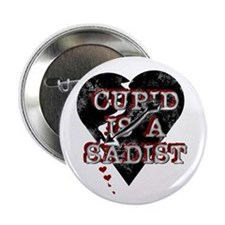 Cupid is a Sadist Button