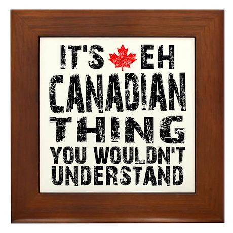 Canadian Thing Framed Tile