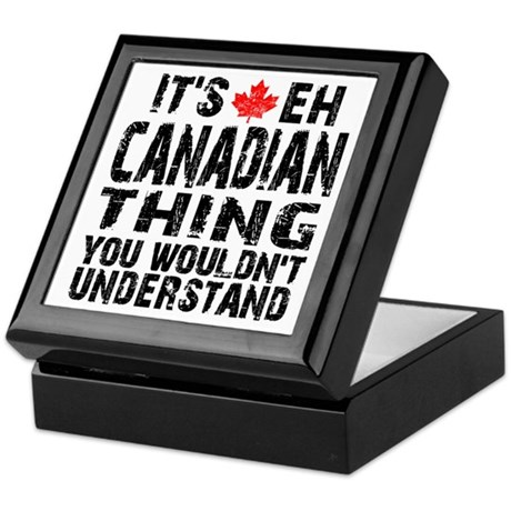 Canadian Thing Keepsake Box