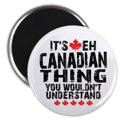 "Canadian Thing 2.25"" Magnet (10 pack)"