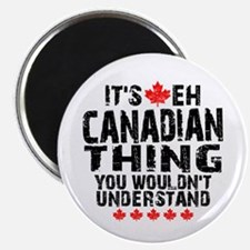 Canadian Thing Magnet