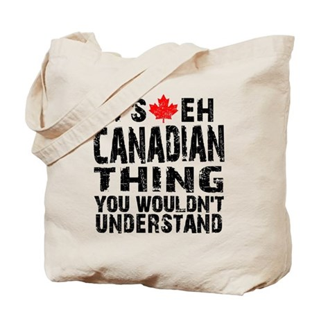 Canadian Thing Tote Bag