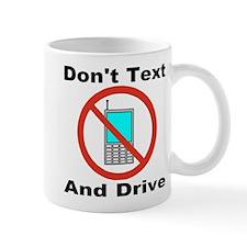 Don't Text And Drive Mug