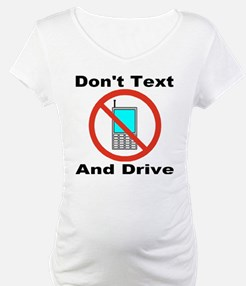 Don't Text And Drive Shirt