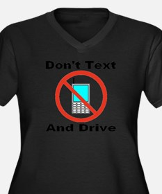 Don't Text And Drive Women's Plus Size V-Neck Dark