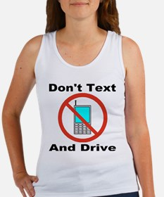 Don't Text And Drive Women's Tank Top