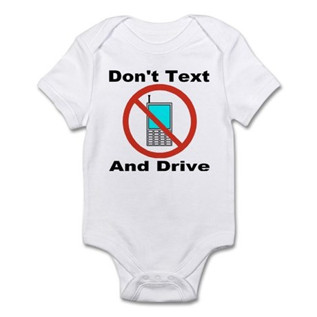 Don't Text And Drive Infant Bodysuit