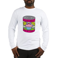 Cupcake in a can Long Sleeve T-Shirt