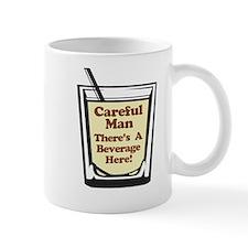 Careful Beverage Here Dude Mug