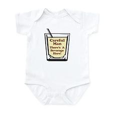Careful Beverage Here Dude Infant Bodysuit