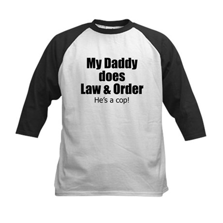 My Daddy Does Law & Order Kids Baseball Jersey