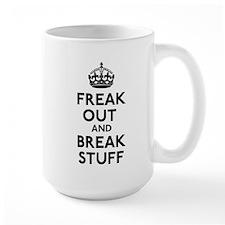 Freak Out & Break Stuff Mug