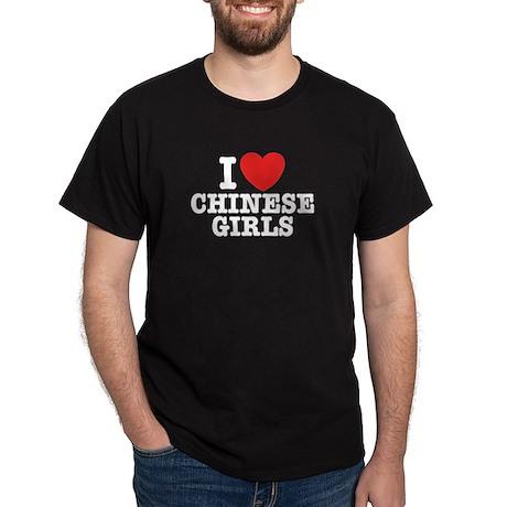 I Love Chinese Girls Black T-Shirt