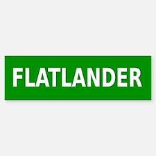 Flatlander (simple) Bumper Bumper Sticker