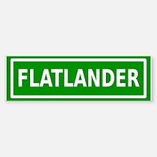 Flatlander (bordered) Bumper Bumper Sticker