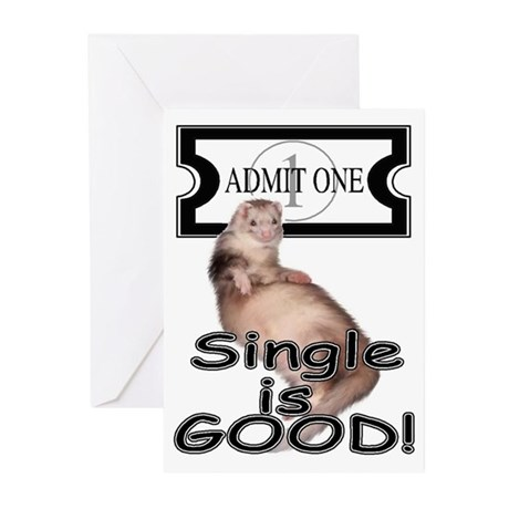 Single is GOOD Greeting Cards (Pk of 10)