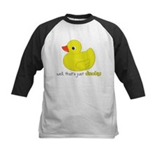 Well, that's just ducky Tee