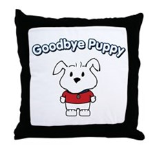 Goodbye Puppy Throw Pillow