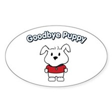 Goodbye Puppy Oval Decal