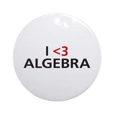 I <3 Algebra Ornament (Round)