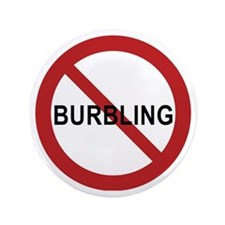 "3.5"" Button - No Burbling"