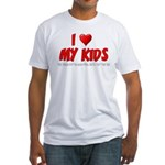 I Love My Kids Fitted T-Shirt