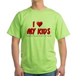 I Love My Kids Green T-Shirt