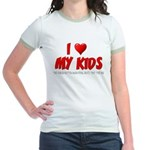 I Love My Kids Jr. Ringer T-Shirt