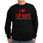 I Love My Kids Sweatshirt (dark)