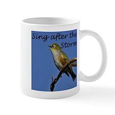 Sing after the storm Mug