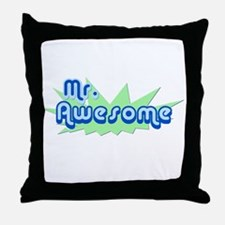 Mr. Awesome Throw Pillow