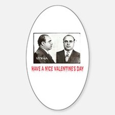 Al Capone Have a Nice Valentines Day Decal