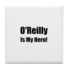 O Reilly is my hero Tile Coaster