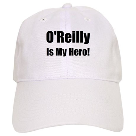 O Reilly is my hero Cap