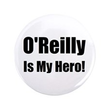 """O Reilly is my hero 3.5"""" Button"""