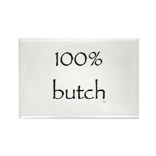 100% Butch Rectangle Magnet