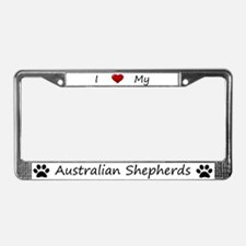 White I Love My Australian Shepherds Frame