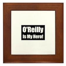 O Reilly is my hero Framed Tile